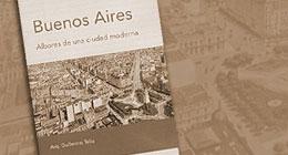 """Presentación del libro """"Buenos Aires: Albores de una ciudad moderna"""" en el Auditorio de la Universidad de Palermo (Buenos Aires, Argentina)"""