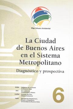 La Ciudad de Buenos Aires en el sistema metropolitano
