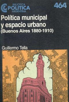 Política municipal y espacio urbano